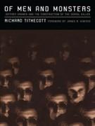 Richard Tithecott: Of Men and Monsters