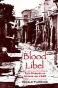 Blood Libel: The Damascus Affair of 1840