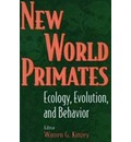 New World Primates - Warren G. Kinzey