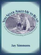You Never Asked Me to Read: Useful Assessment of Reading and Writing Problems