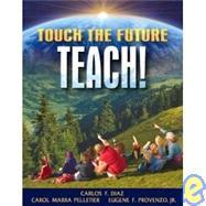 TOUCH THE FUTURE TEACH&MLS VP VERSN NON CC, 1/e - DIAZ