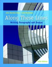 Along These Lines: Writing Paragraphs and Essays (with Mywritinglab Student Access Code Card) [With Mywritinglab] - Biays, John Sheridan / Wershoven, Carol