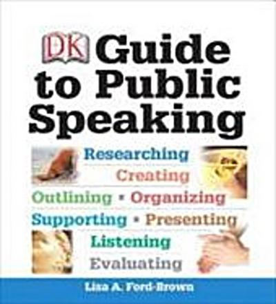 DK Guide to Public Speaking (Myspeechlab (Access Codes)) - Lisa A. Ford-Brown