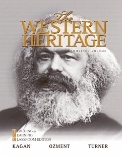 The Western Heritage: Teaching and Learning Classroom Edition, Combined Volume - Kagan, Donald M. Ozment, Steven Turner, Frank M.