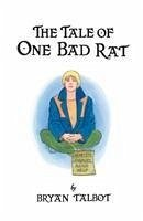The Tale of One Bad Rat - Talbot, Bryan