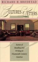 Cultures of Letters Cultures of Letters Cultures of Letters: Scenes of Reading and Writing in Nineteenth-Century America Scenes of Reading and Writing
