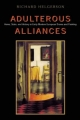 Adulterous Alliances - Richard Helgerson