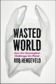 Wasted World - Rob Hengeveld