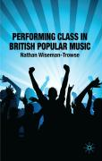 Performing Class in British Popular Music