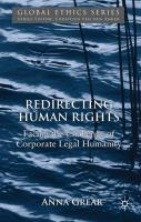 Redirecting Human Rights: Facing the Challenge of Corporate Legal Humanity