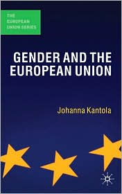 Gender and the European Union - Johanna Kantola