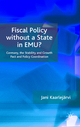 Fiscal Policy without a State in EMU? - Jani Kaarlejarvi