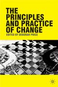 The Principles and Practice of Change