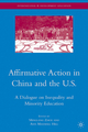 Affirmative Action in China and the U.S. - Minglang Zhou; Ann Maxwell Hill