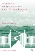 Interviewing for Education and Social Science Research: The Gateway Approach