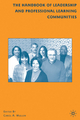 The Handbook of Leadership and Professional Learning Communities - Carol A. Mullen