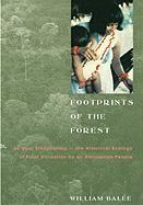 Footprints of the Forest: Ka'apor Ethnobotany-The Historical Ecology of Plant Utilization by an Amazonian People