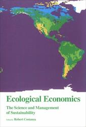 Ecological Economics: The Science and Management of Sustainability - Costanza, Robert