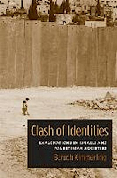 Clash of Identities - Baruch Kimmerling