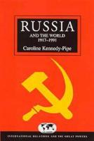 Russia and the World 1917-1991