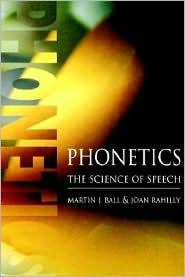 Phonetics: The Science of Speech