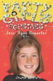 Jess: Rave Reporter: 1 (Party Girls) - Walters, Jennie