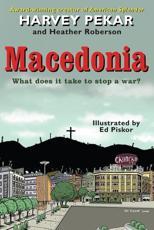 Macedonia - Harvey Pekar (author), Heather Roberson (author), Ed Piskor (illustrator)