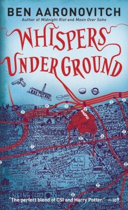 Rivers of London: Whispers Under Ground. Ein Wispern unter Baker Street, englische Ausgabe (Originaltitel: Whispers under ground) - Aaronovitch, Ben