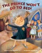 The Prince Won't Go to Bed!