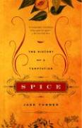 Spice: The History of a Temptation