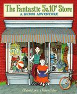 The Fantastic 5 & 10 Cent Store: A Rebus Adventure