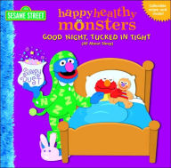 Good Night, Tucked in Tight: All About Sleep (Happy Healthy Monsters Series) - Naomi Kleinberg
