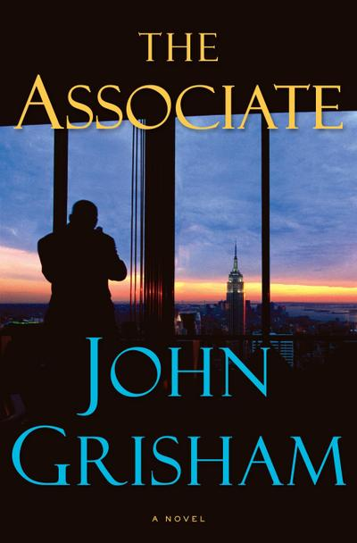 THE ASSOCIATE ) BY Grisham, John (Author) Hardcover Published on (01 , 2009) - John Grisham