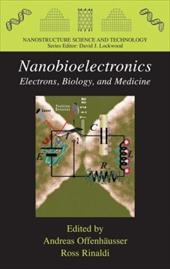 Nanobioelectronics - For Electronics, Biology, and Medicine - Offenhausser, Andreas / Rinaldi, Ross