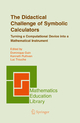 Didactical Challenge of Symbolic Calculators - Dominique Guin; Kenneth Ruthven; Luc Trouche