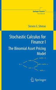 Stochastic Calculus for Finance I - Steven E. Shreve