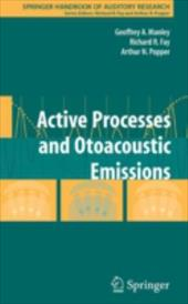 Active Processes and Otoacoustic Emissions in Hearing - Manley, Geoffrey Allen / Fay, Richard R. / Popper, Arthur N.