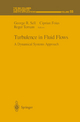 Turbulence in Fluid Flows - George R. Sell; Ciprian Foias; Roger Temam