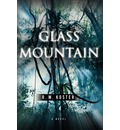 Glass Mountain - R M Koster