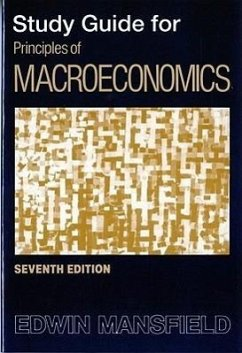 Study Guide: For Principles of Macroeconomics, Seventh Edition - Mansfield, Edwin Mansfield