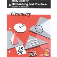 Geometry: Reteaching and Practice, Manual, Study Guide & Answer Key - Giarrusso, Jean A.
