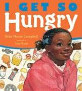 I Get So Hungry