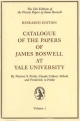 Catalogue of the Papers of James Boswell at Yale University - Professor Marion S Pottle; Frederick A Pottle; Claude Colleer Abbott