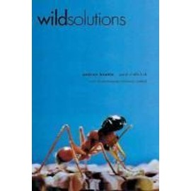 Wild Solutions: How Biodiversity Is Money in the Bank - Paul R Ehrlich