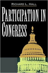 Participation In Congress - Richard L. Hall