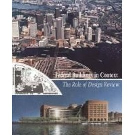 Federal Buildings in Context: The Role of Design Review - J. Carter Brown