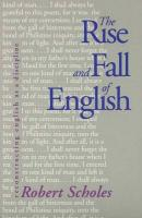 The Rise and Fall of English: Reconstructing English as a Discipline