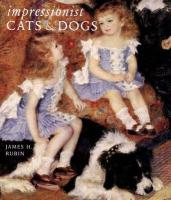 Impressionist Cats and Dogs: Pets in the Painting of Modern Life