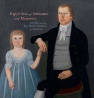 Expressions of Innocence and Eloquence: Selections from the Jane Katcher Collection of Americana