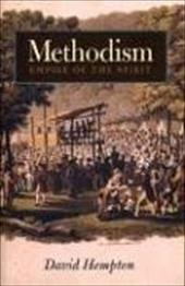 Methodism: Empire of the Spirit - Hempton, David